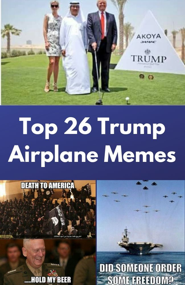 High 26 Trump Airplane Memes Quoteswithpicture Com