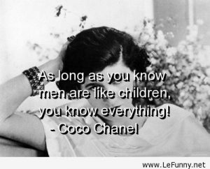 Coco Chanel – Quote About Men