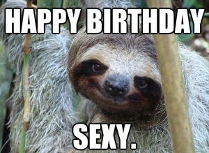 25 Sexy Birthday Memes You Won't Be Able To Resist
