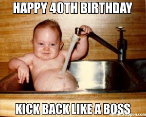40 Funniest Birthday Memes For Anyone Turning 40