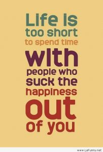 Life Is Too Short To Spend Time With Wrong People