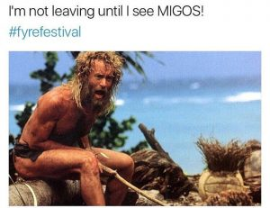 25 Fyre Festival Memes To Tickle Your Middle Class Soul