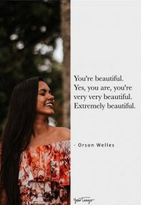 50 Best Compliment Quotes For The Beautiful & Strong Women In Your Life