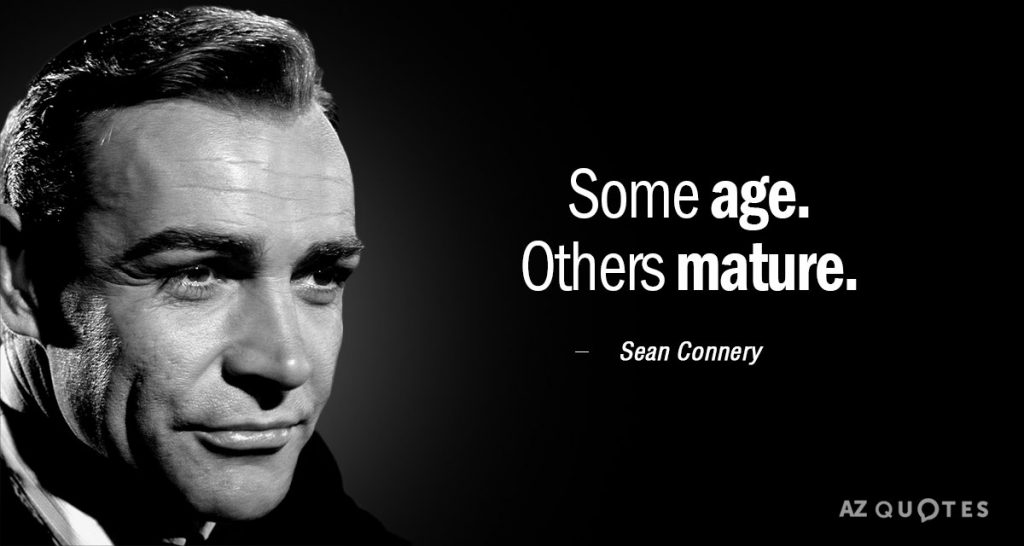 Sean Connery Inspirational Quotes 1