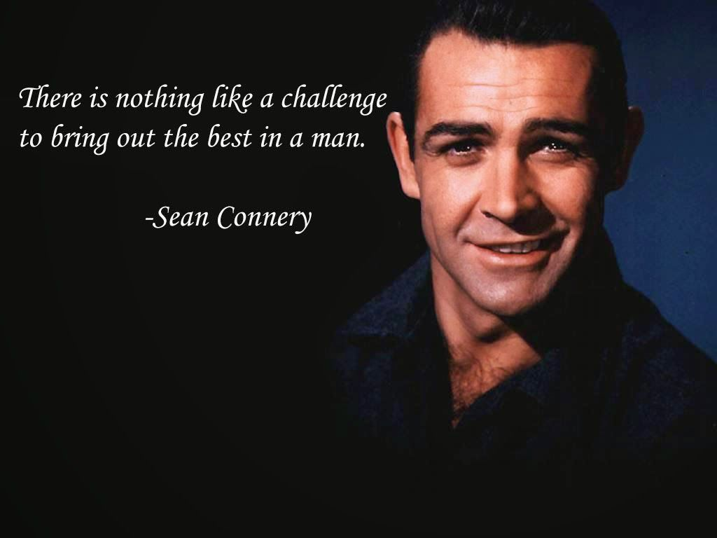 Sean Connery Inspirational Quotes 4